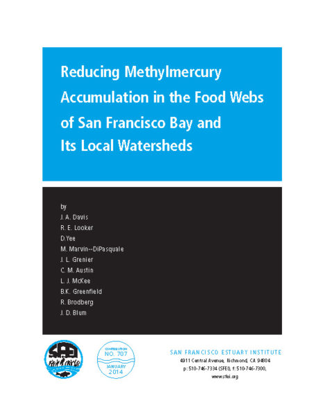 Reducing Methylmercury Accumulation in the Food Webs of San Francisco Bay and Its Local Watersheds