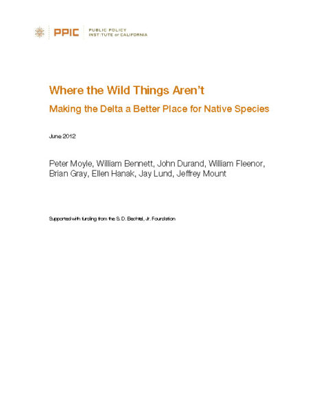 Where the Wild Things Aren't: Making the Delta a Better Place for Native Species