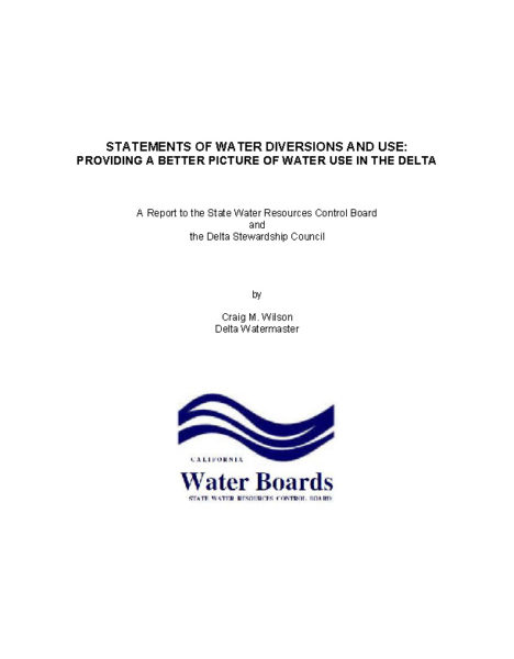 Statements of Water Diversions and Use: Providing a Better Picture of Water Use in the Delta