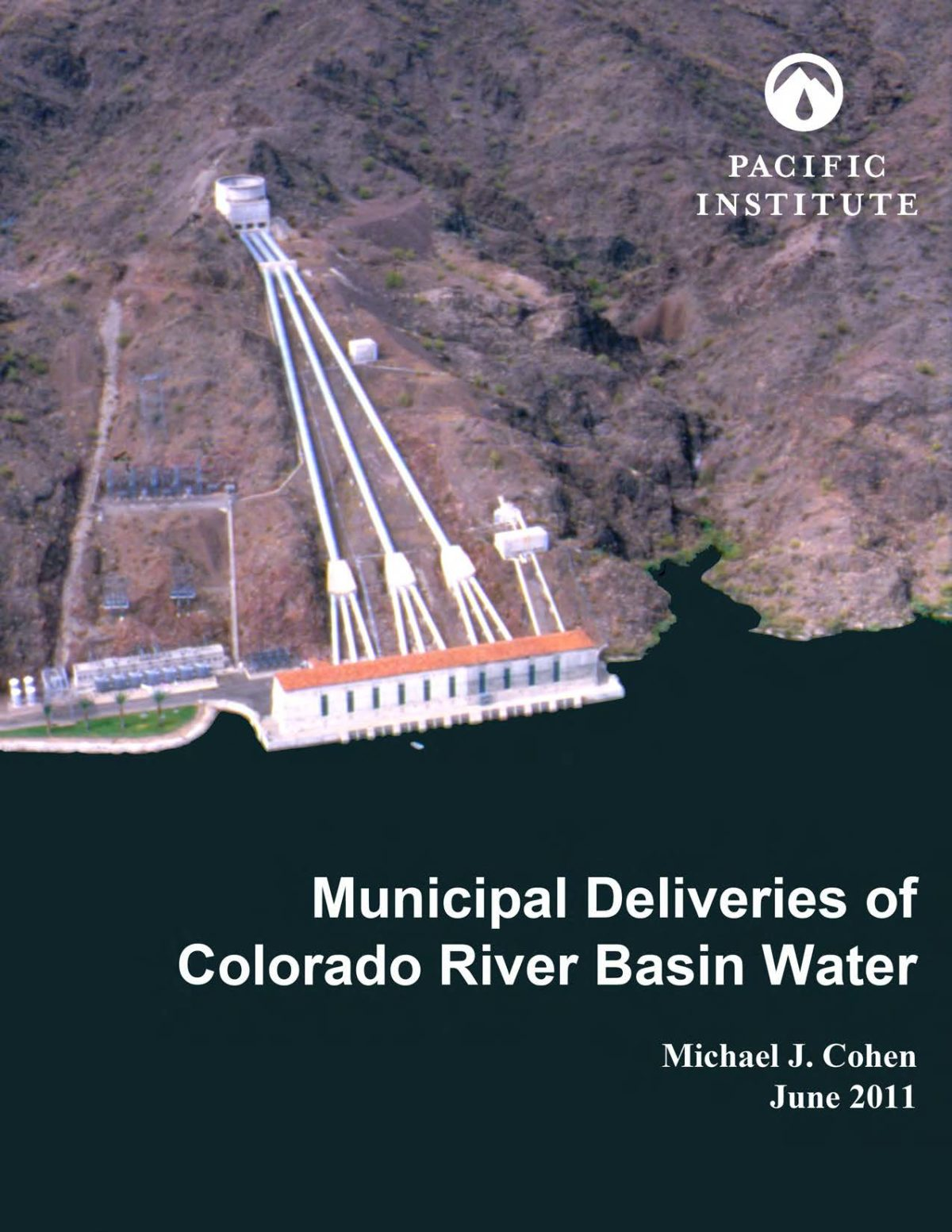 Municipal Deliveries of Colorado River Basin Water: New Report Examines 100 Cities and Agencies