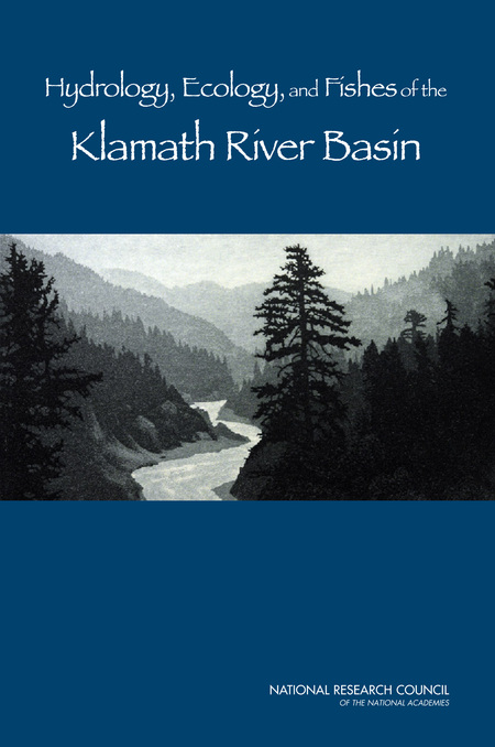 Hydrology, Ecology, and Fishes of the Klamath River Basin (2008)
