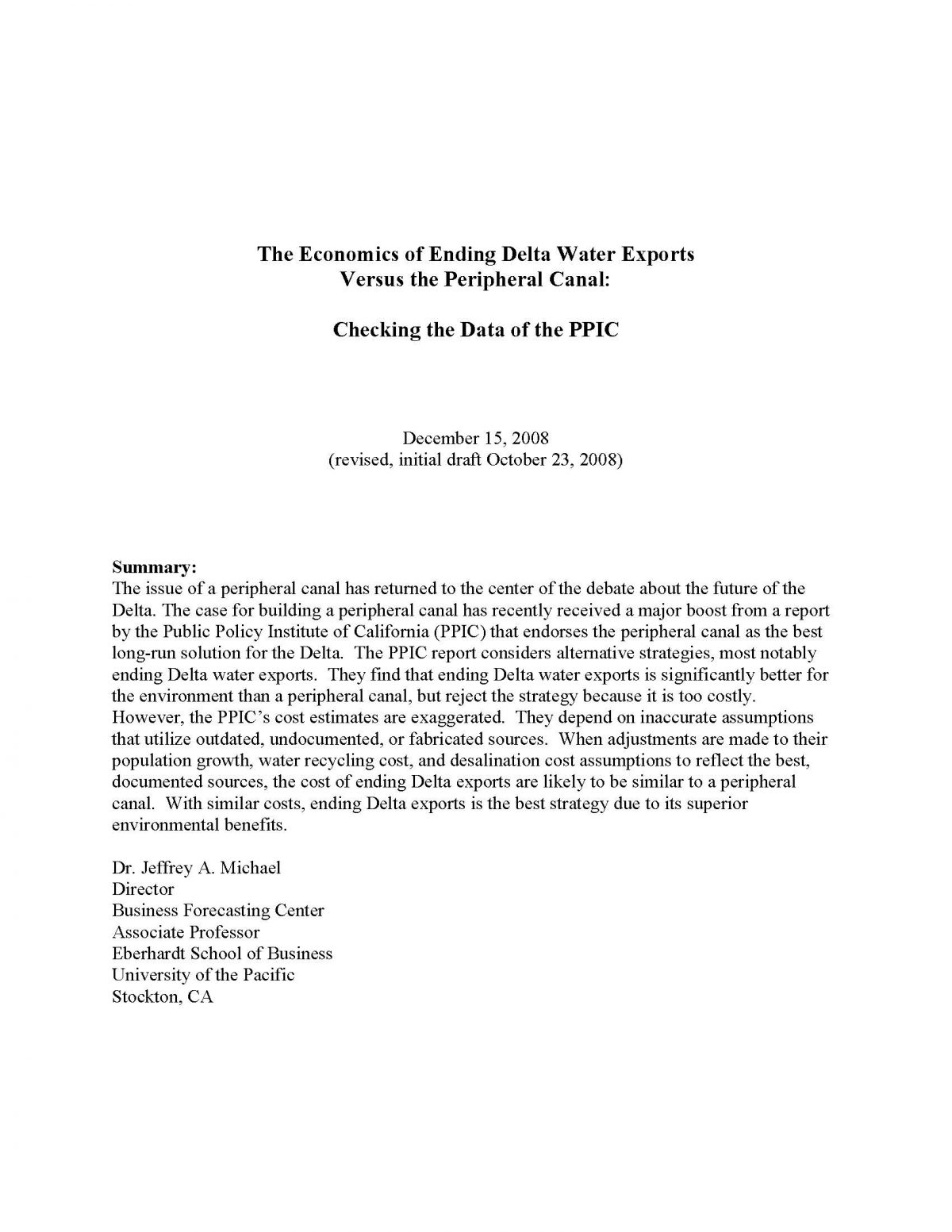 The Economics of Ending Delta Water Exports Versus the Peripheral Canal: Checking the Data of the PPIC