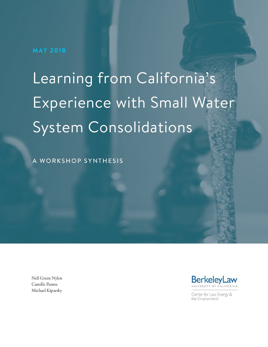 Learning from California's Experience with Small Water System Consolidations: A Workshop Synthesis