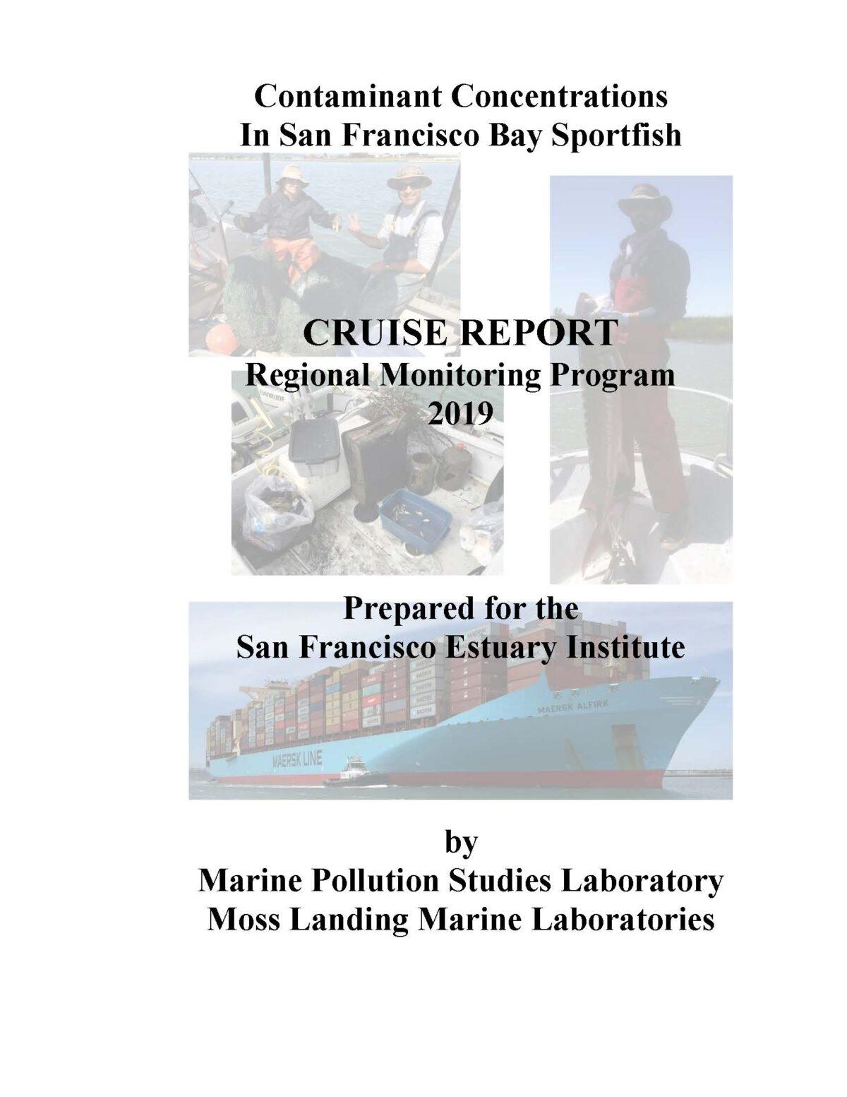 Contaminant Concentrations in San Francisco Bay Sportfish, Cruise Report Regional Monitoring Program (RMP) 2019