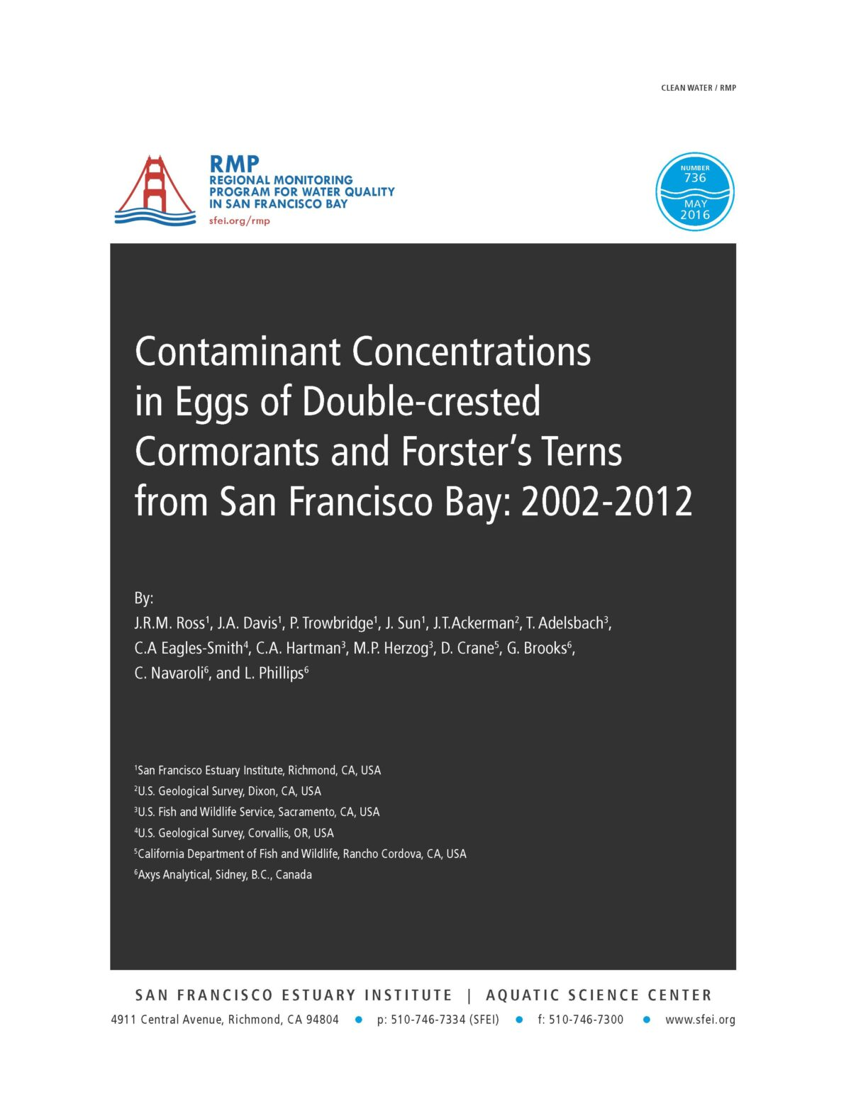 Contaminant Concentrations in Eggs of Double-crested Cormorants and Forster's Terns from San Francisco Bay: 2002-2012