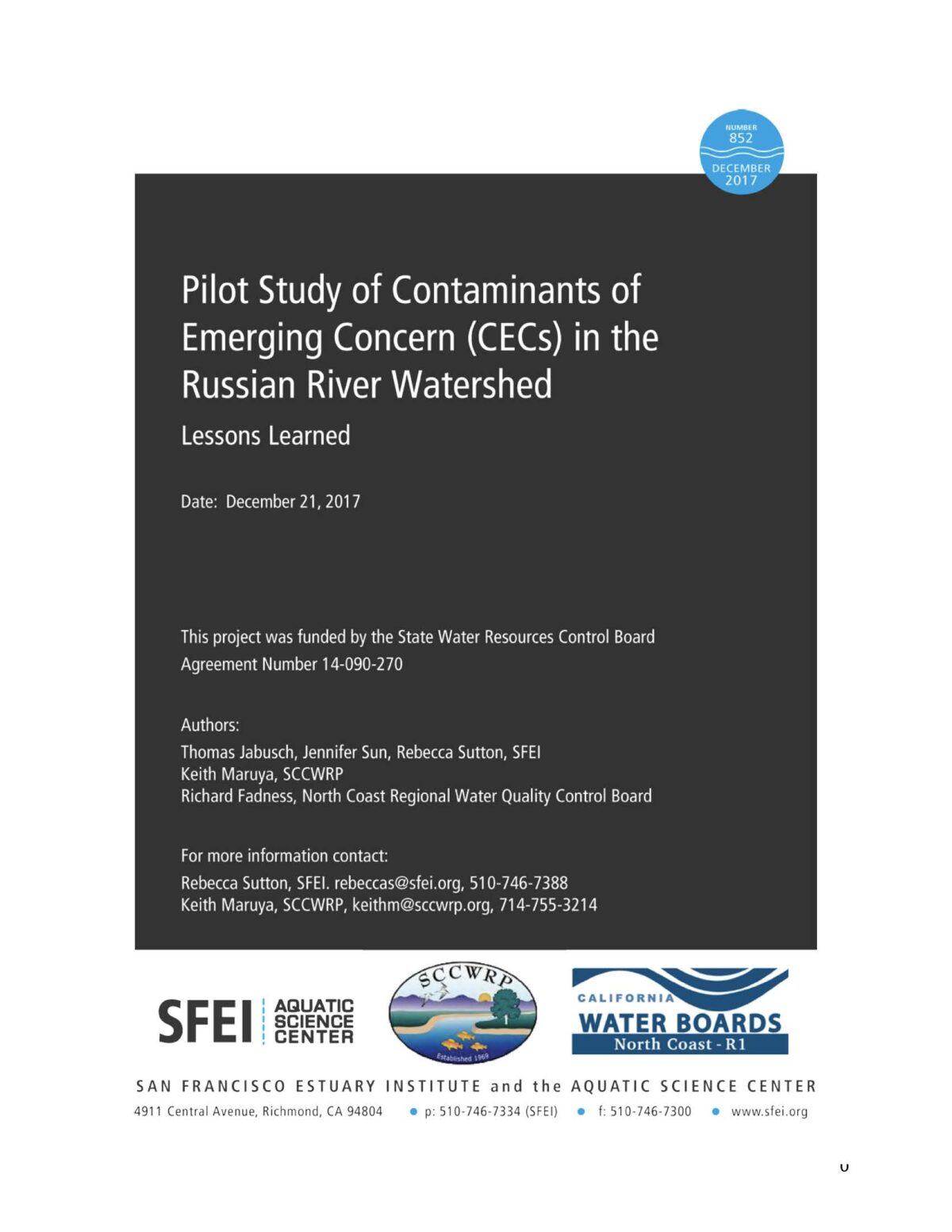 Pilot Study of Contaminants of Emerging Concern (CECs) in the Russian River Watershed: Lessons Learned