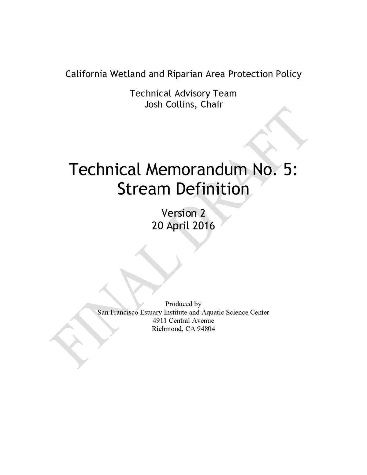 California Wetland and Riparian Area Protection Policy Technical Memorandum No. 5: Stream Definition