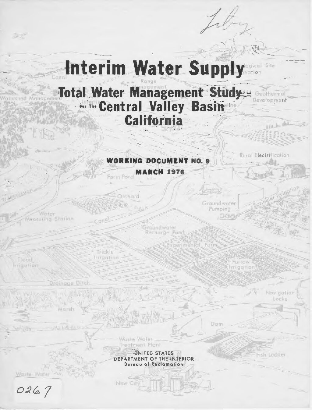 Total Water Management Study for the Central Valley Basin, California, Interim Water Supply Working Document No. 9